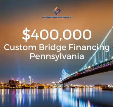 $400000 Custom Bridge Financing | PA